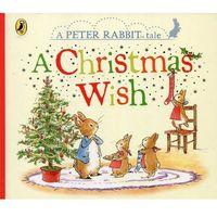 Książki dla dzieci, Peter Rabbit A Christmas Wish (opr. twarda)
