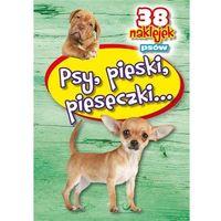 Książki dla dzieci, Psy, pieski, pieseczki - 38 naklejek (opr. broszurowa)