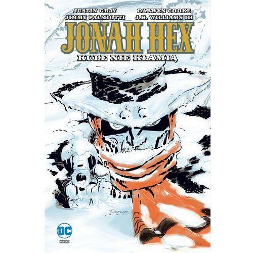 Komiksy, Jonah Hex 6. Kule nie kłamią (opr. miękka)