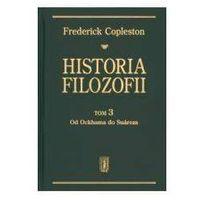 Książki popularnonaukowe, Historia filozofii t.3 - Frederick Copleston (opr. twarda)
