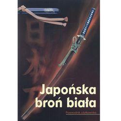 Japońska broń biała (opr. miękka)