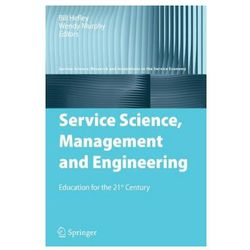 Service Science Management and Engineering