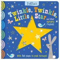 Książki dla dzieci, Felties: Twinkle, Twinkle, Little Star and Other Nursery Rhymes