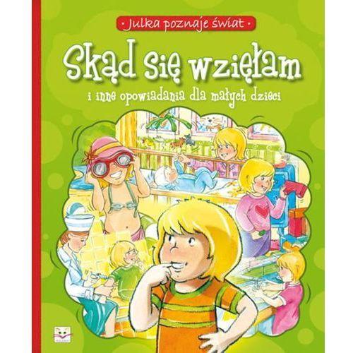 Literatura młodzieżowa, Skąd się wzięłam (opr. miękka)