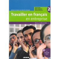 Książki do nauki języka, Travailler en francais en entreprise 2 niveaux A2 B1 (opr. miękka)