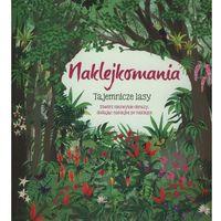 Kolorowanki, Naklejkomania Tajemnicze lasy - Wydawnictwo Olesiejuk