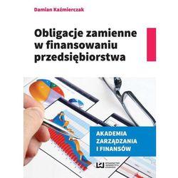 Obligacje zmienne w finansowaniu przedsiębiorstwa - Dostawa 0 zł (opr. miękka)
