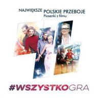 Muzyka filmowa, #Wszystko gra. Największe polskie przeboje CD