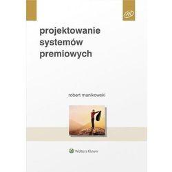 Projektowanie systemów premiowych (opr. miękka)
