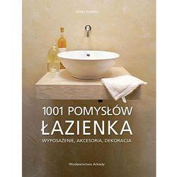 1001 pomysłów. Łazienka (opr. miękka)