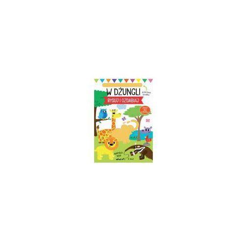 Książki dla dzieci, Rysuj i ozdabiaj Szablony W dżungli - Praca zbiorowa (opr. twarda)