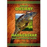 Przewodniki turystyczne, Madagaskar Tomek na Czerwonej Wyspie (opr. twarda)