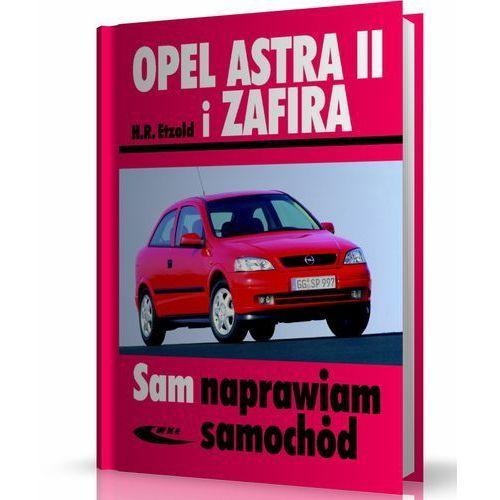 Biblioteka motoryzacji, Opel Astra II i Zafira - Hans-Rüdiger Etzold (opr. miękka)