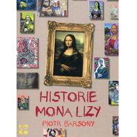 Literatura młodzieżowa, Historie Mona Lizy. Darmowy odbiór w niemal 100 księgarniach! (opr. twarda)