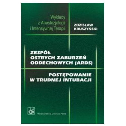 Książki medyczne, Zespół ostrych zaburzeń oddechowych (ARDS) (opr. miękka)
