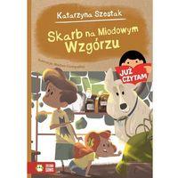 Książki dla dzieci, SKARB NA MIODOWYM WZGÓRZU JUŻ CZYTAM TOM 18 - KATARZYNA SZESTAK (opr. miękka)