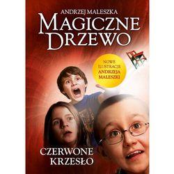 Czerwone krzesło. Magiczne Drzewo - Andrzej Maleszka (opr. twarda)