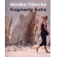 Książki o rzeźbach, Fragmenty Lustra (opr. miękka)