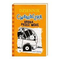 Książki dla dzieci, Dziennik cwaniaczka 9 Droga przez mękę (opr. broszurowa)