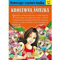 Książki dla dzieci, Koloruję i czytam bajkę - królewna śnieżka (opr. miękka)