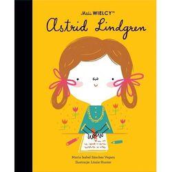 Mali WIELCY. Astrid Lindgren - Sanchez-Vegara Maria Isabel - książka (opr. twarda)