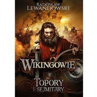 E-booki, Wikingowie. Topory i sejmitary - Radosław Lewandowski