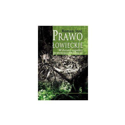 Książki o florze i faunie, Prawo łowieckie - Roman Stec
