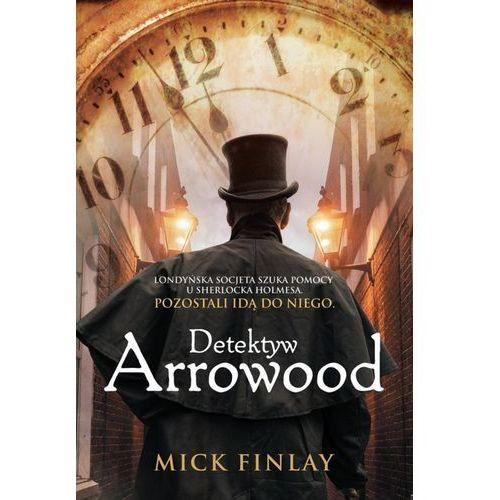 E-booki, Detektyw Arrowood - Mick Finlay (MOBI)