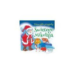 Niezwykłe przygody Świętego Mikołaja (opr. broszurowa)