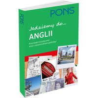 Książki do nauki języka, JEDZIEMY DO ANGLII. ROZMÓWKI TURYSTYCZNE PONS (opr. miękka)