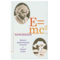 E=mc2 Historia najsłynniejszego równania w dziejach świata (opr. twarda)