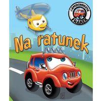 Książki dla dzieci, Samochodzik Franek. Na ratunek (opr. miękka)