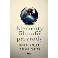 Filozofia, Elementy filozofii przyrody (opr. miękka)