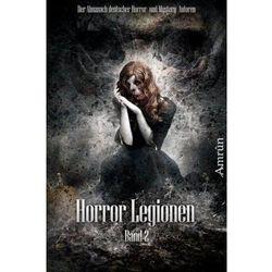 Horror-Legionen. Bd.2 Sidjani, Christian