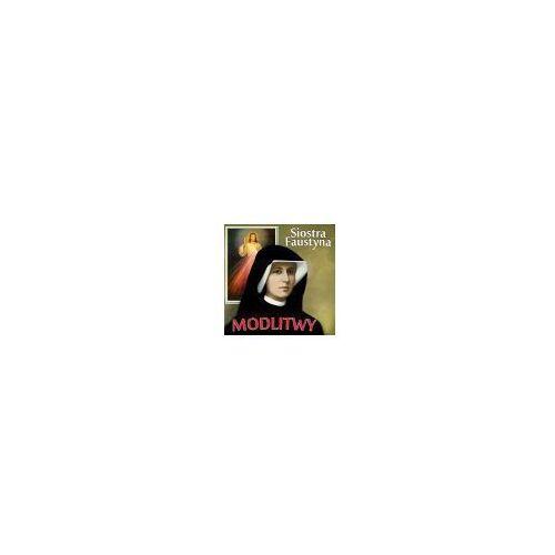 Muzyka religijna, SIOSTRA FAUSTYNA - MODLITWY- CD wyprzedaż 03/18 (-20%)