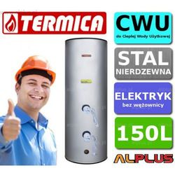 Bojler elektryczny nierdzewny TERMICA 150L pionowy stojący, 4kW (2 grzałki po 2kW) lub inne do wyboru, 150 litrów, 148,5cm x 54cm, Klasa energetyczna C, Wysyłka gratis