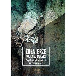 Żołnierze wolnej polski. wyklęci... t.1 (opr. twarda)