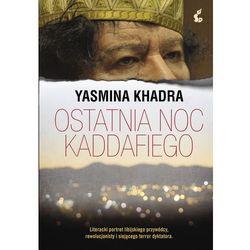 Ostatnia noc Kaddafiego - Wysyłka od 3,99 - porównuj ceny z wysyłką (opr. skórzana)