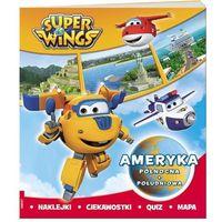 Książki dla dzieci, SUPER WINGS Ameryka Północna i Południowa - Praca zbiorowa (opr. broszurowa)