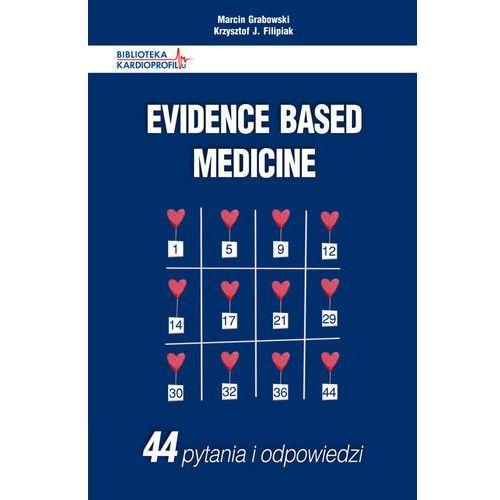 Książki medyczne, Evidence Based Medicine 44 pytania i odpowiedzi (opr. miękka)
