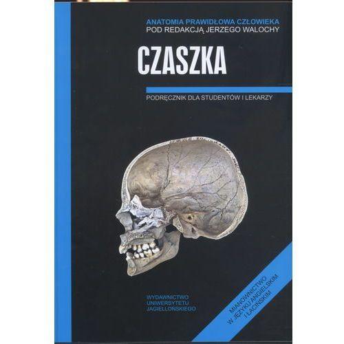Książki medyczne, Czaszka Anatomia prawidłowa człowieka (opr. broszurowa)