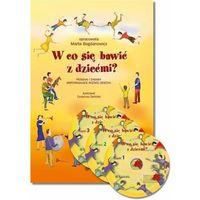 Książki dla dzieci, W co się bawić z dziećmi? Komplet (opr. twarda)