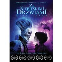 Filmy fantasy i s-f, Za niebieskimi drzwiami (DVD) - Mariusz Palej. DARMOWA DOSTAWA DO KIOSKU RUCHU OD 24,99ZŁ