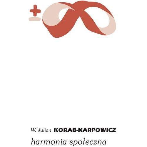 E-booki, Harmonia społeczna - W. Julian Korab-Karpowicz (MOBI)