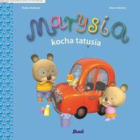 Książki dla dzieci, Marysia kocha tatusia - Nadia Berkane (opr. miękka)