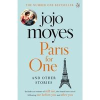 Literatura kobieca, obyczajowa, romanse, Paris for One and Other Stories - Jojo Moyes. DARMOWA DOSTAWA DO KIOSKU RUCHU OD 24,99ZŁ (opr. miękka)