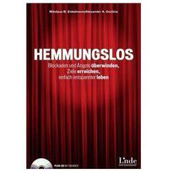 Hemmungslos, m. CD-ROM Enkelmann, Nikolaus B.