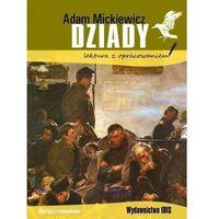 Literatura młodzieżowa, Dziady. lektura z opracowaniem wyd. 2 - adam mickiewicz