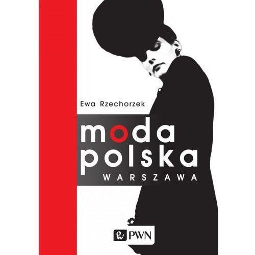 E-booki, Moda Polska Warszawa - Ewa Rzechorzek (EPUB)