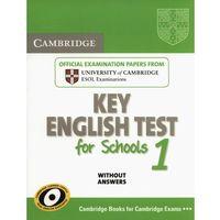 Książki do nauki języka, Cambridge Key English Test For Schools 1. Podręcznik Bez Odpowiedzi (opr. miękka)